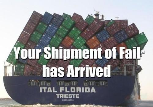 Shipment of fail !