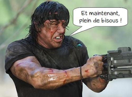 Aujourd'hui, Rambo distribue les bisous !