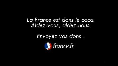 France.fr : la France est dans le caca, envoyez vos dons !