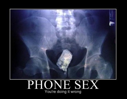 phone sex : you're doing it wrong