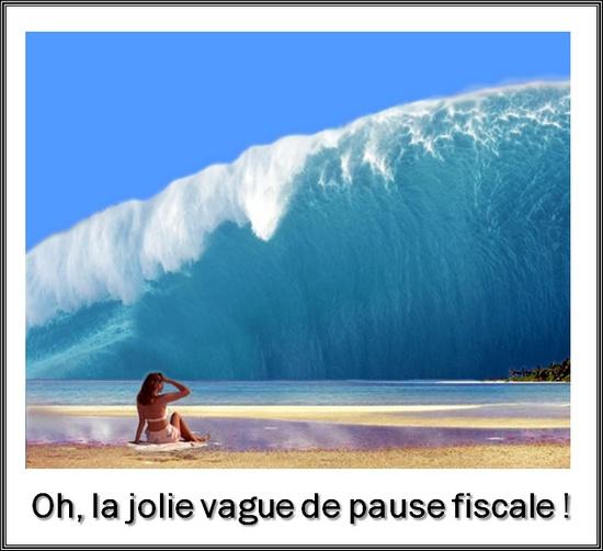 la jolie vague de pause fiscale
