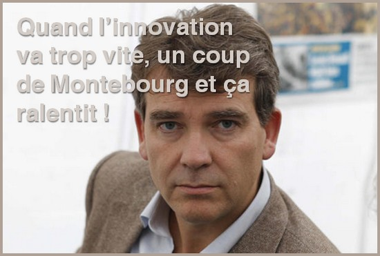 montebourg ralentit l'innovation
