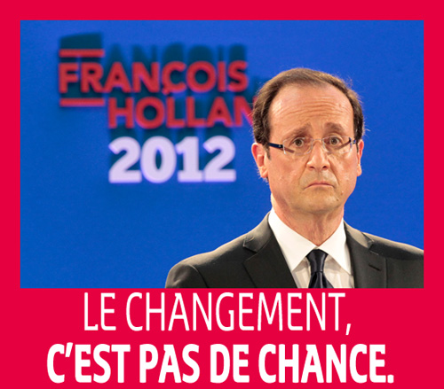 hollande le changement cest pas de chance