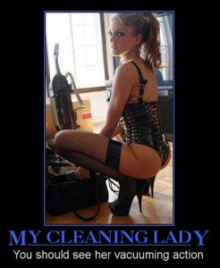 my cleaning lady