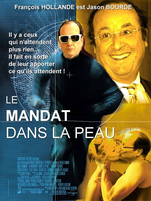 Hollande is Jason Bourde : Le mandat dans la peau