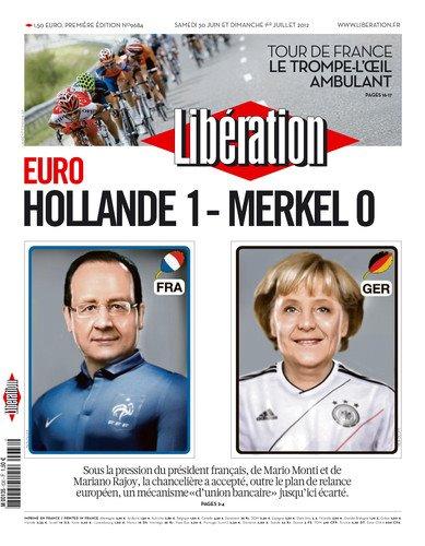 Libération, tout en finesse : Hollande:1 , Merkel:0