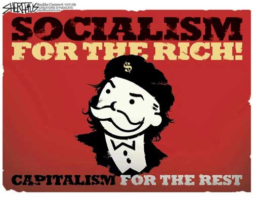 socialism for the rich capitalism for the rest